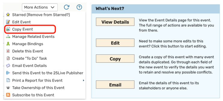 You can copy an event from the event details view or from the What's Next section after creating or editing the event.